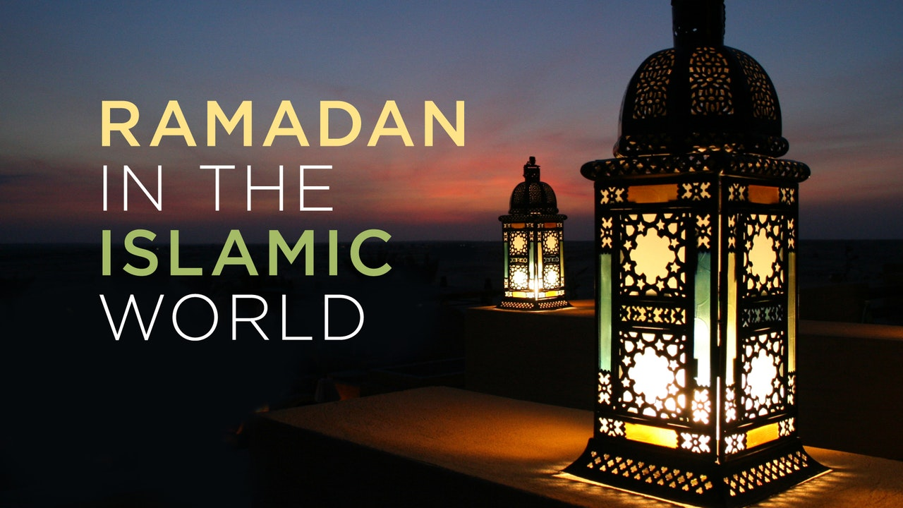 Ramadan in the Islamic World