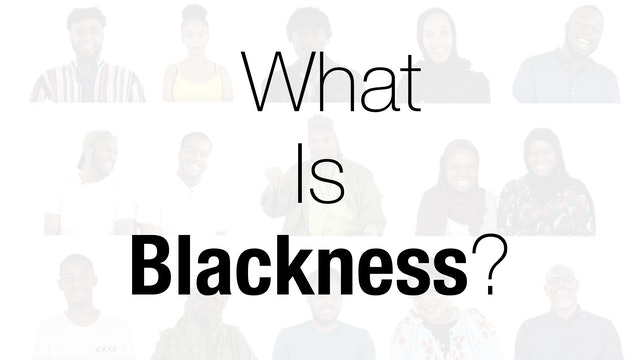 Black and Muslim in Britain | What is Blackness?