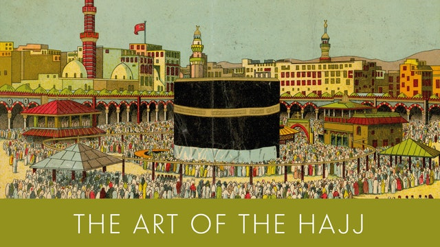 The Art of Hajj