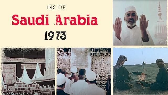 Inside Saudi Arabia, 1973