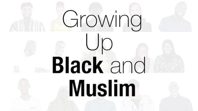 Black and Muslim in Britain | Growing up Black and Muslim