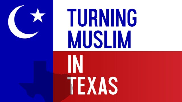 Turning Muslim in Texas
