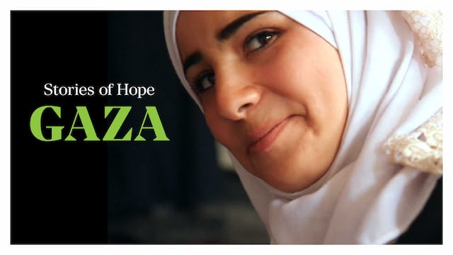Gaza, Stories of Hope