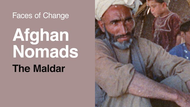 Faces of Change | Afghan Nomads - The...