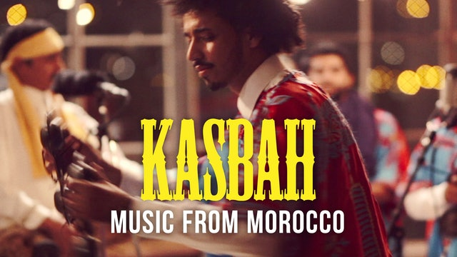 Kasbah: Music from Morocco