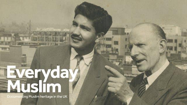 Everyday Muslim, UK Muslim Heritage