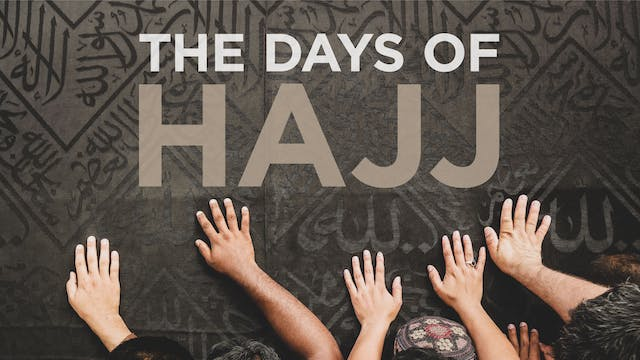 The Days of Hajj