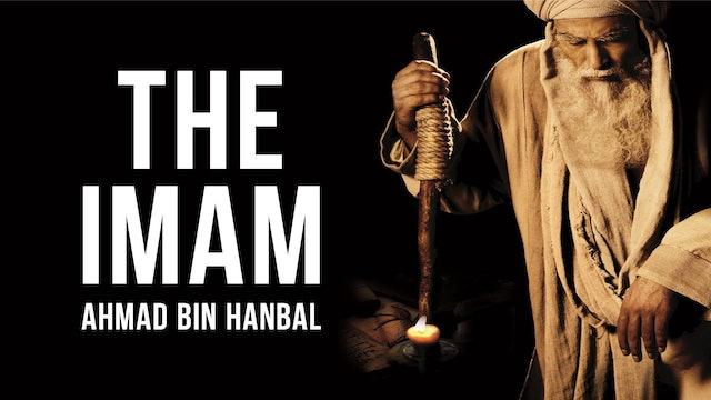 The Imam, Ahmad Bin Hanbal