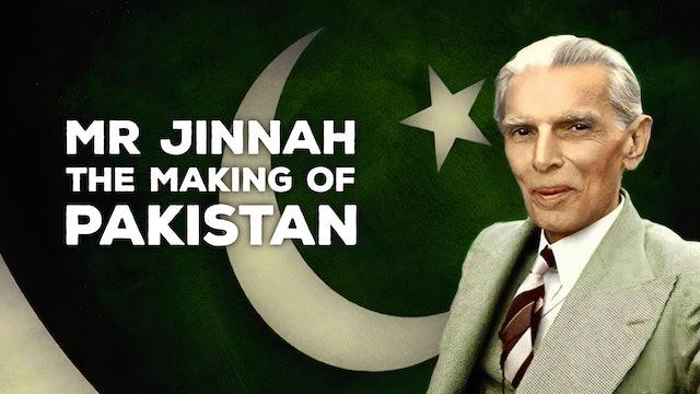 Mr. Jinnah: The Making of Pakistan