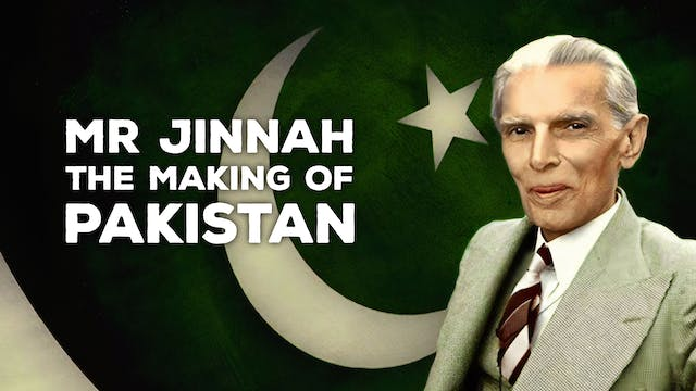 Mr. Jinnah: The Making of Pakistan