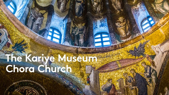 The Kariye Museum (Chora Church)