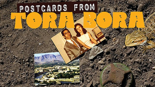 Postcards from Tora Bora
