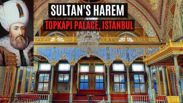 Inside Istanbul - The Sultan's Harem, Topkapi Palace
