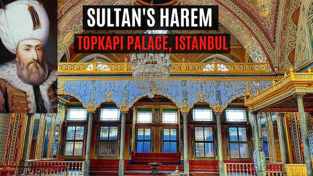 Inside Istanbul - The Sultan's Harem,...
