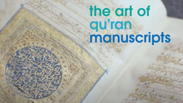 The Art of Qu'ran Manuscripts