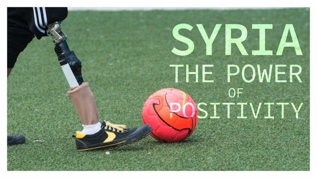 Syria, The Power of Positivity