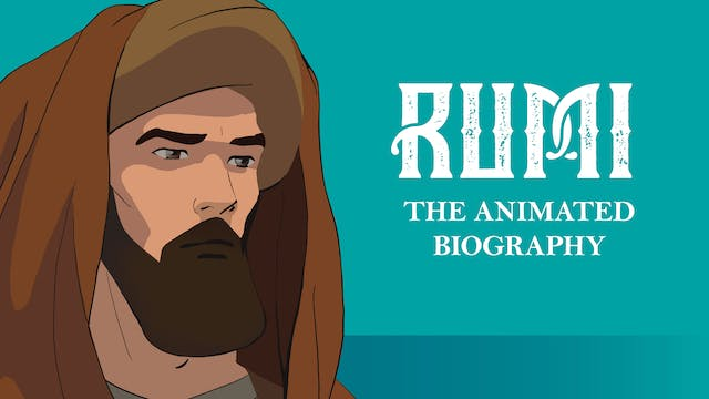 Rumi: The Animated Biography
