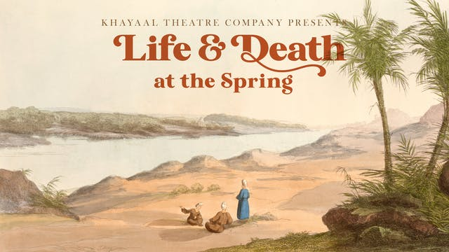 Life and Death at the Spring
