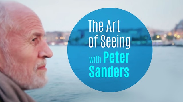 The Art of Seeing with Peter Sanders