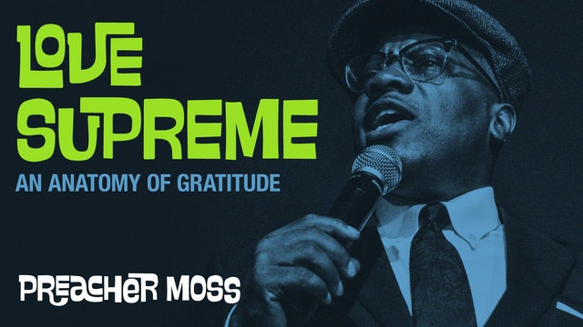 Love Supreme: An Anatomy of Gratitude