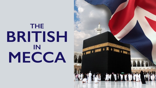 The British in Mecca