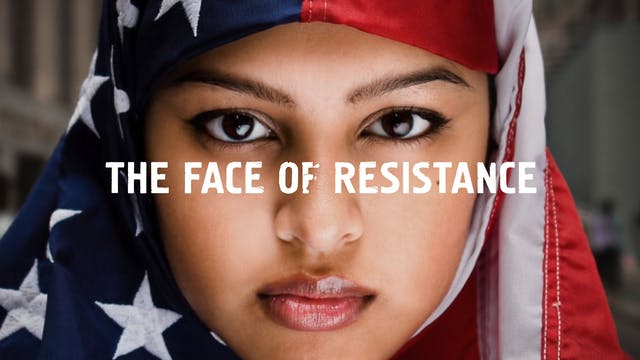 The Face of Resistance