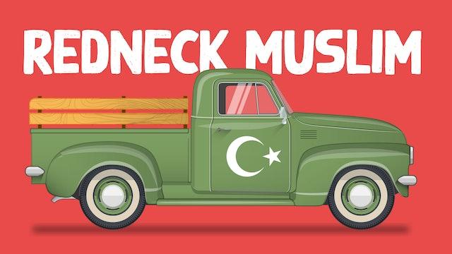 Redneck Muslim