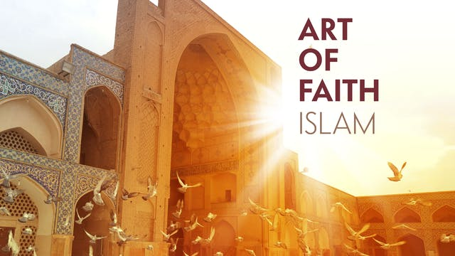 Art of Faith: Islam