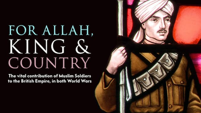 For Allah, King and Country