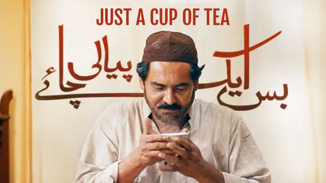 Bas Ek Pyali Chai (Just One Cup of Tea)