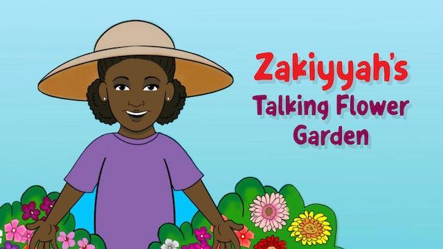 Zakiyyah's Talking Flower Garden