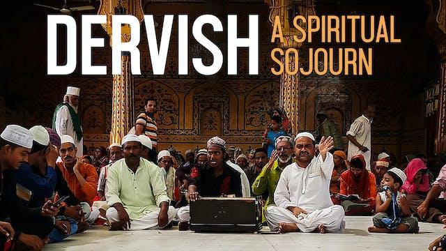 Dervish, A Spiritual Sojourn