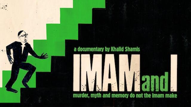 Imam and I