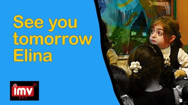 See You Tomorrow Elina