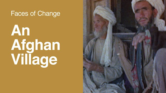 Faces of Change | An Afghan Village