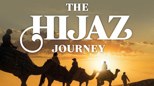 The Hijaz Journey