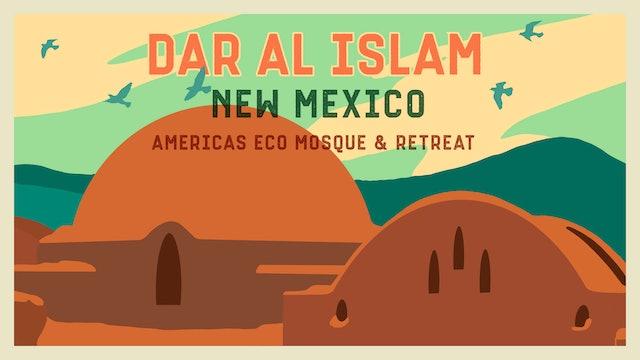 Dar al Islam, New Mexico: America's Eco Mosque and Retreat