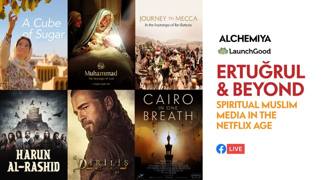 Ertuğrul and Beyond - Spiritual Muslim Media in the Netflix Age