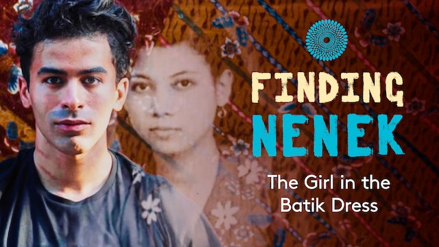 Finding Nenek - The Girl in the Batik Dress