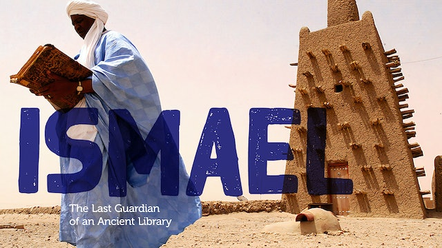 Ismael: The Last Guardian of an Ancient Library