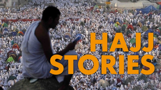Hajj Stories