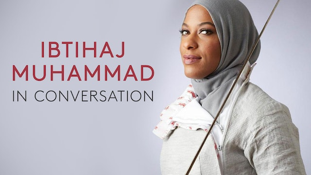 In Conversation Ibtihaj Muhammad and Darren Walker