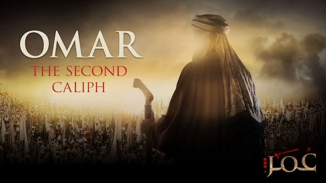 Omar - The Second Caliph | Full Series