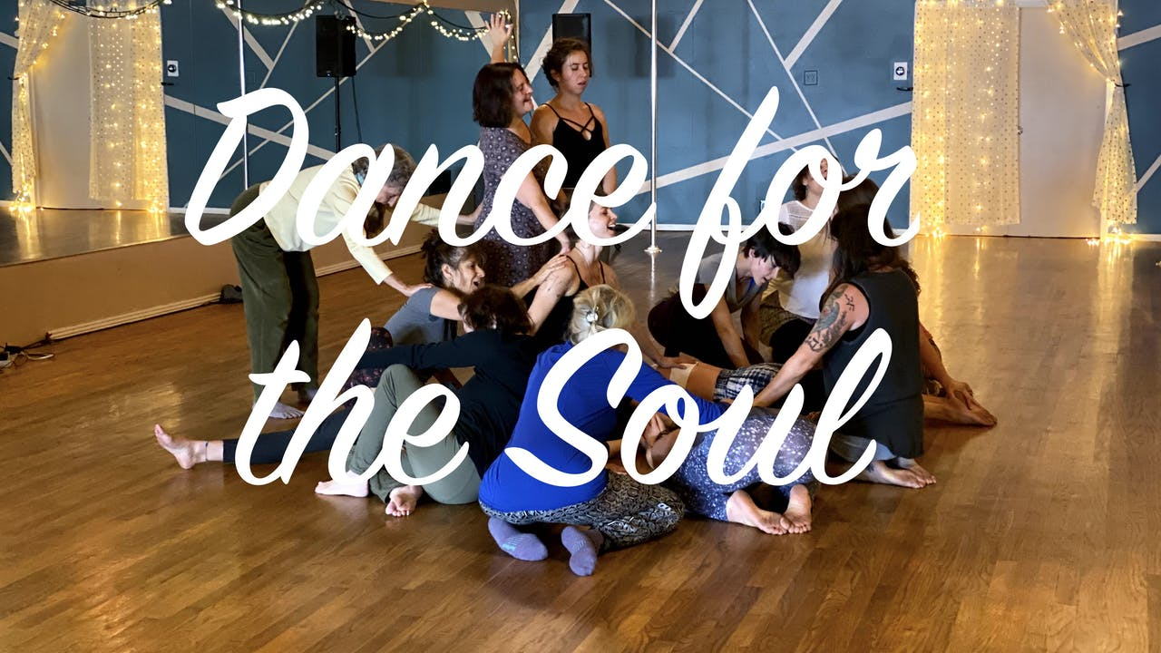 Dance for the Soul