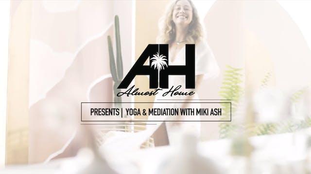 Introducing: Yoga with Miki Ash