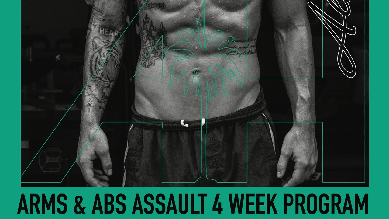 Arms & Abs Assault - 4 Week Program