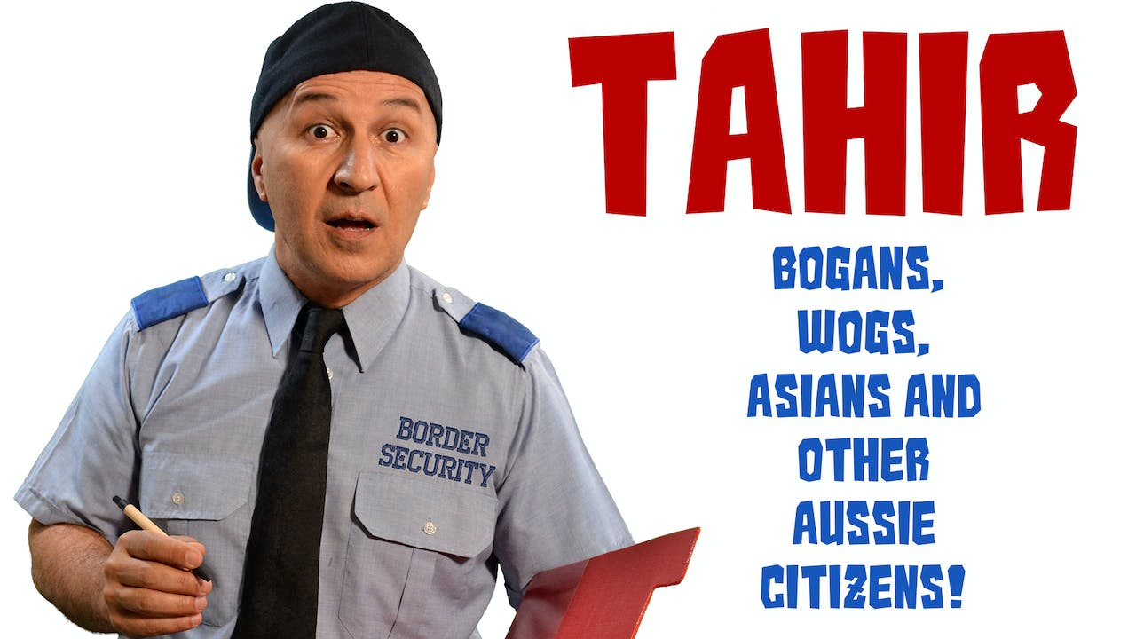Tahir - Bogan, Asians, Wogs and other Aussies
