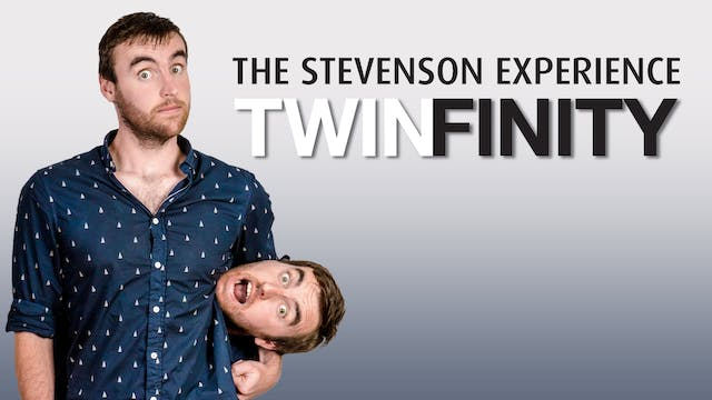 The Stevenson Experience - Twinfinity