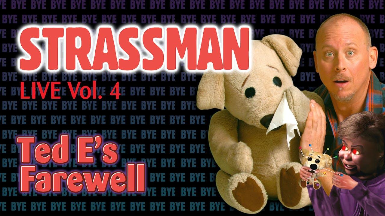 David Strassman - Vol. 4: Ted E's Farewell