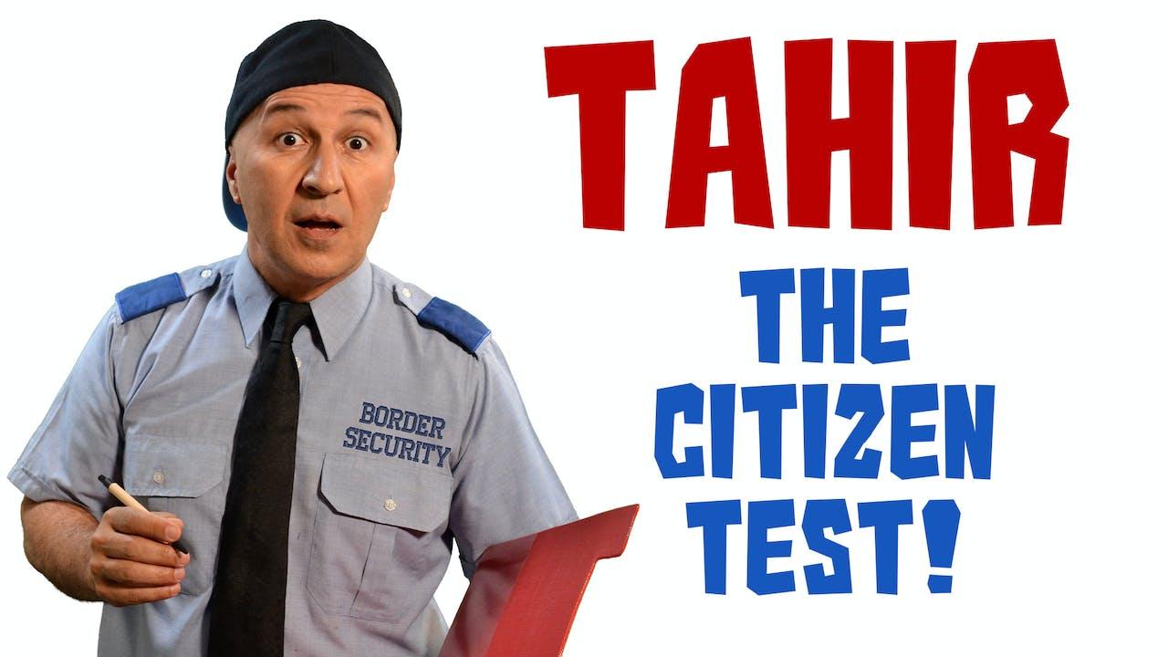 Tahir - The Citizen Test